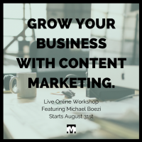 New Online Workshop: Grow Your Business with Content Marketing
