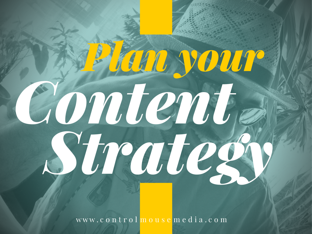 Plan Your Content Strategy