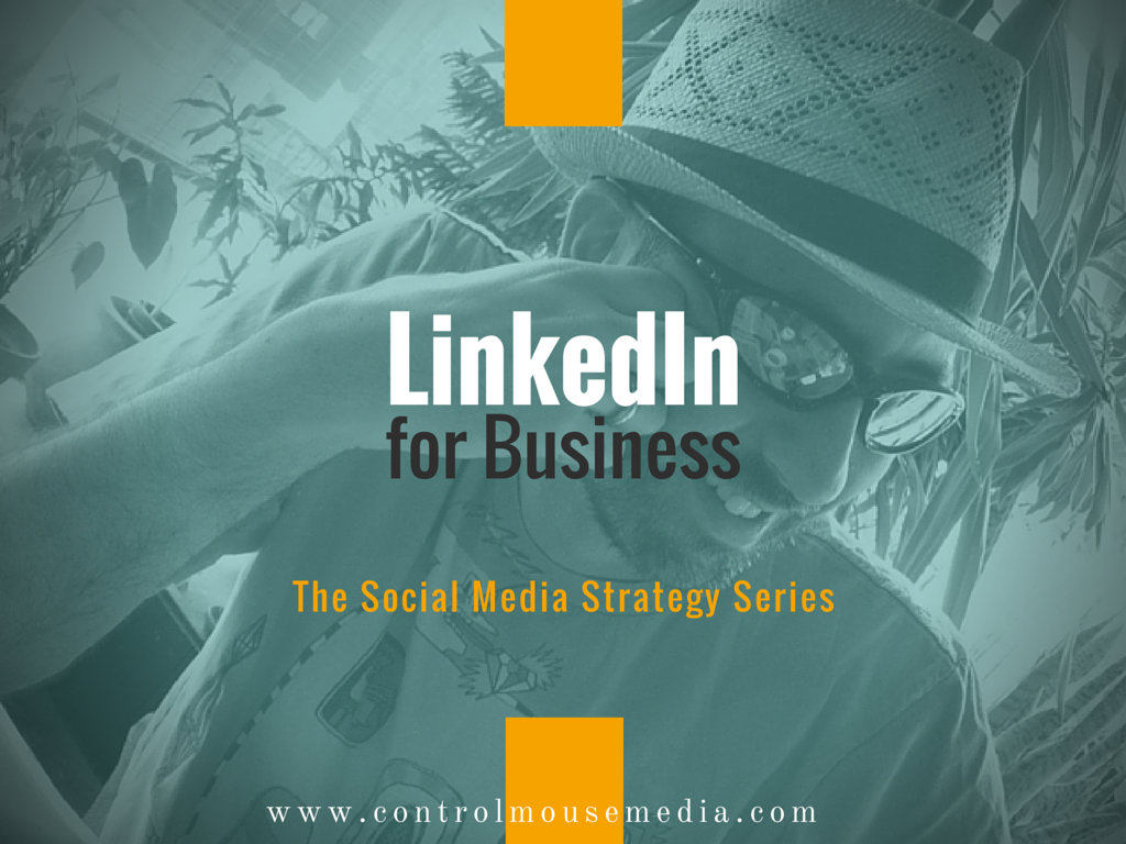 LinkedIn, social media, social media marketing, how to use LinkedIn for business, how to use LinkedIn for marketing, social media strategy, LinkedIn how to