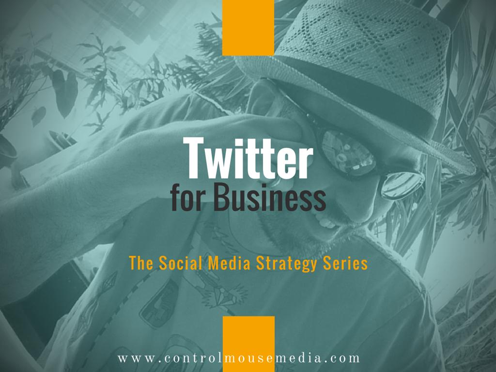 Twitter, social media, social media marketing, how to use Twitter for business, how to use Twitter for marketing, social media strategy, Twitter how to