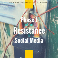 Phase 1 of the Resistance to Social Media