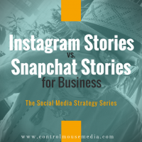 Instagram Stories vs. Snapchat for Business