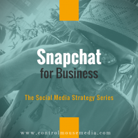Snapchat for Business: How to Nurture Your Audience