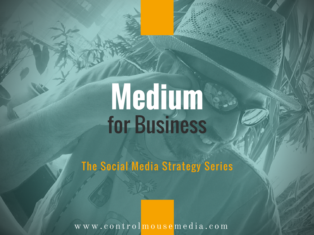 Medium, Medium for blogging, Medium for brands, Medium how to, how to use Medium for business, social blogging, social media marketing, how to use Medium for marketing, social media strategy