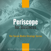 Periscope for Business: Using Live Video as a Marketing Strategy