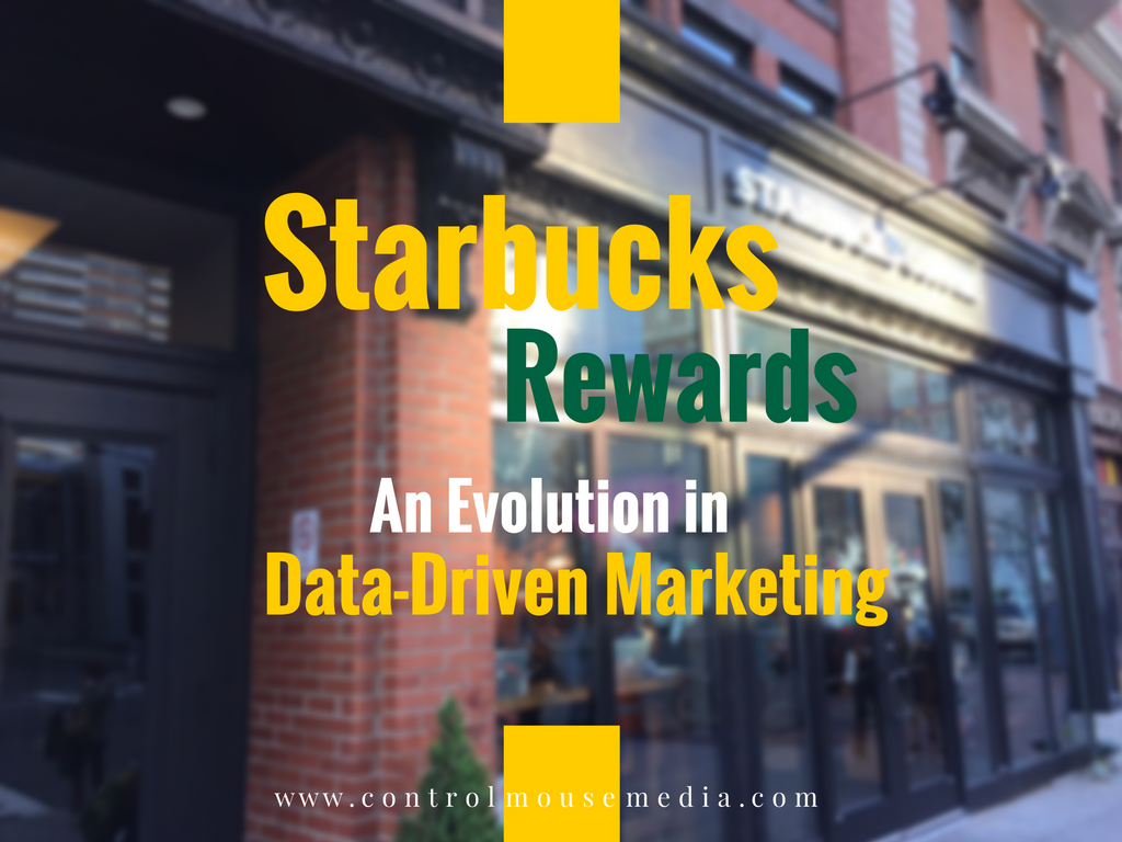 Starbucks Rewards, Starbucks Rewards Program, Starbucks Star Rewards, data-driven marketing