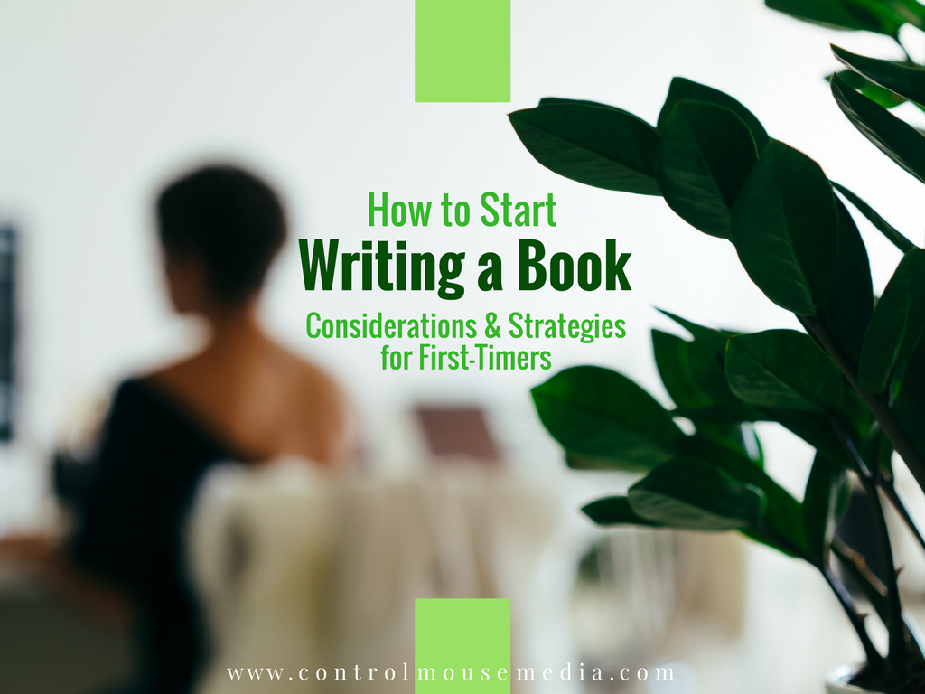 How to Start Writing a Book: Considerations and Strategies for First-Timers