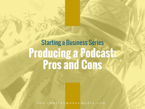 Learn how to start a business in this case example / podcast series from Michael Boezi, Control Mouse Media, LLC.