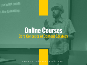 Online courses on content strategy from Michael Boezi, Owner and Managing Director of Control Mouse Media, LLC.