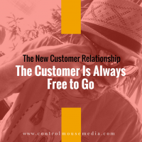 The Customer Is Always Free to Go
