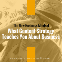 What Content Strategy Teaches You About Business