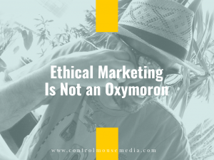 Ethical marketing strategies are not only the right thing to do – they are also more effective with today's consumers.