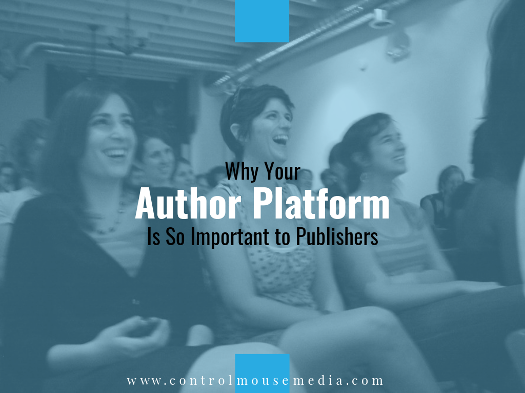 Why Your Author Platform Is So Important to Publishers