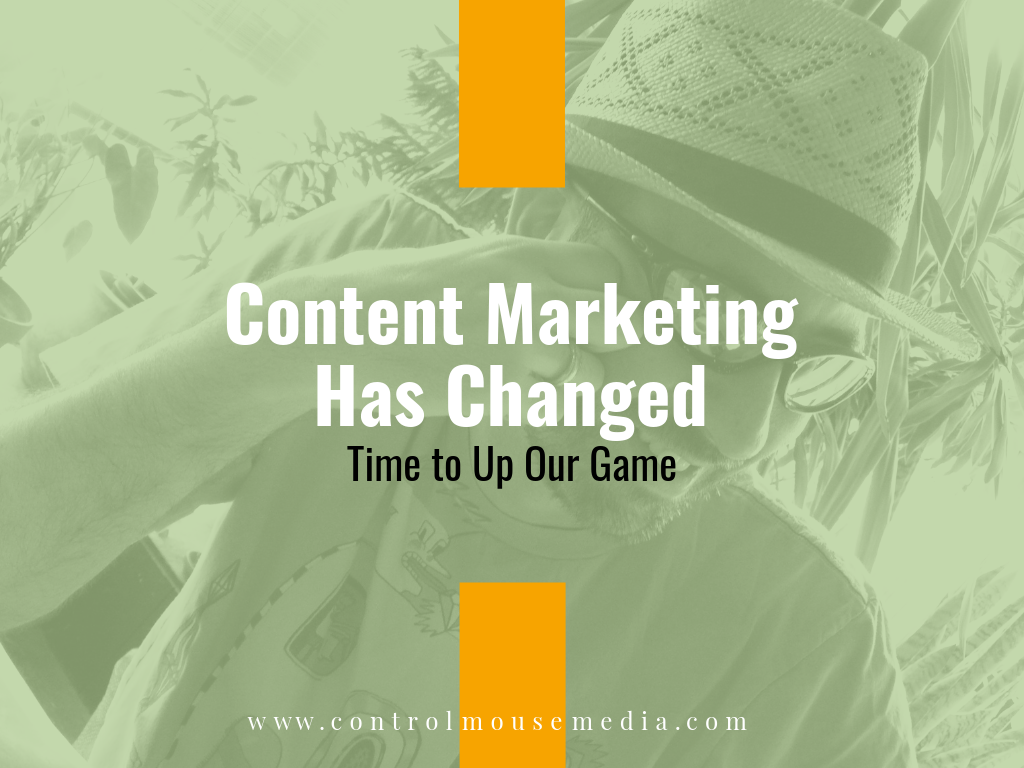 Content Marketing Has Changed (Episode 156)