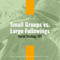 Small groups can be better strategy than getting a large following on social media.