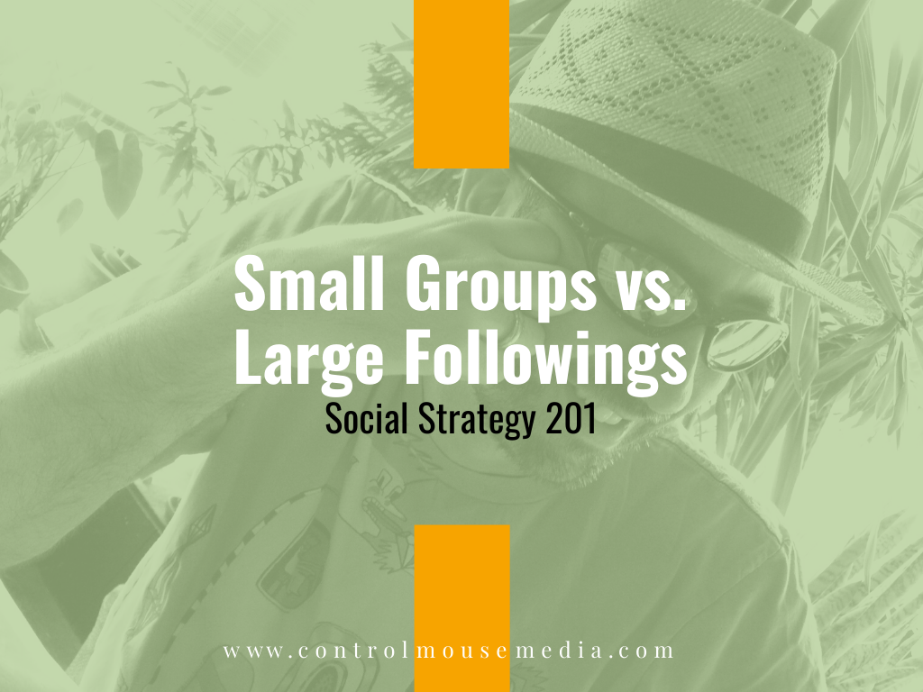 Small Groups vs. Large Followings: Social Strategy 201 (Episode 168)