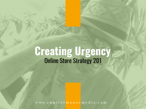 How can you create urgency so that your customers complete the purchase?